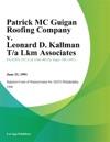 Patrick MC Guigan Roofing Company V Leonard D Kallman Ta Lkm Associates