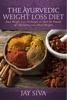 The Ayurvedic Weight Loss Diet