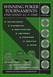 Winning Poker Tournaments One Hand at a Time Volume II book