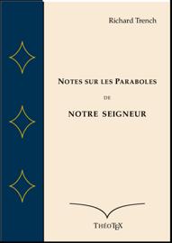 Notes sur les Paraboles de Notre Seigneur