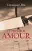 Le premier amour - Véronique Olmi