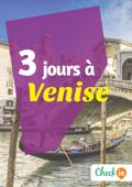 3 jours à Venise