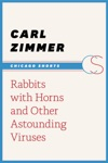 Rabbits With Horns And Other Astounding Viruses