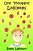 One Thousand Lollipops