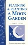 Planning  Planting A Moon Garden