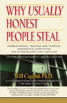 WHY USUALLY HONEST PEOPLE STEAL Understanding Treating And Stopping Nonsensical Shoplifting And Other Bizarre Theft Behavior