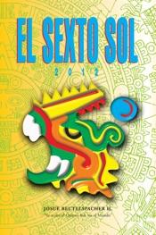 2012: El Sexto Sol