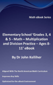 Elementary School 'Grades 3, 4 & 5 - Math – Multiplication and Division Practice - Ages 8-11' eBook