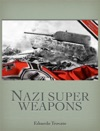 Nazi Super Weapons
