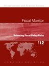 Fiscal Monitor April 2012 Balancing Fiscal Policy Risks