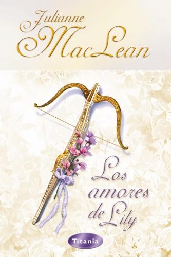 Julianne MacLean - Los amores de Lily