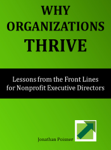 Why Organizations Thrive: Lessons from the Front Lines for Nonprofit Executive Directors