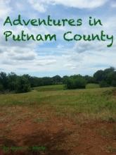 Adventures In Putnam County