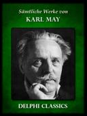 Sämtliche Werke von Karl May