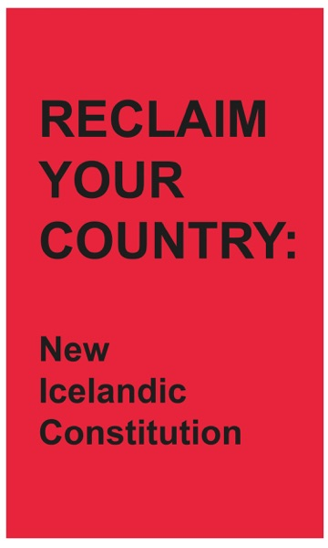 Reclaim Your Country: New Icelandic Constitution