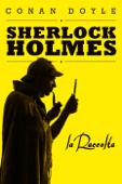 Sherlock Holmes: la raccolta