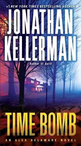 Jonathan Kellerman - Time Bomb
