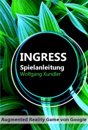 Ingress Spielanleitung