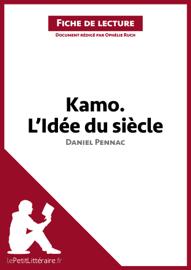Fiche de lecture, Kamo. L'idée du siècle de Daniel Pennac
