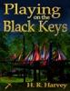 Playing on the Black Keys
