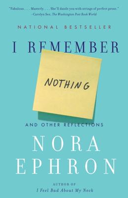 I Remember Nothing - Nora Ephron book