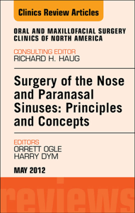 Surgery of the Nose and Paranasal Sinuses: Principles and Concepts, An Issue of Oral and Maxillofacial Surgery Clinics - E-Book Copertina del libro