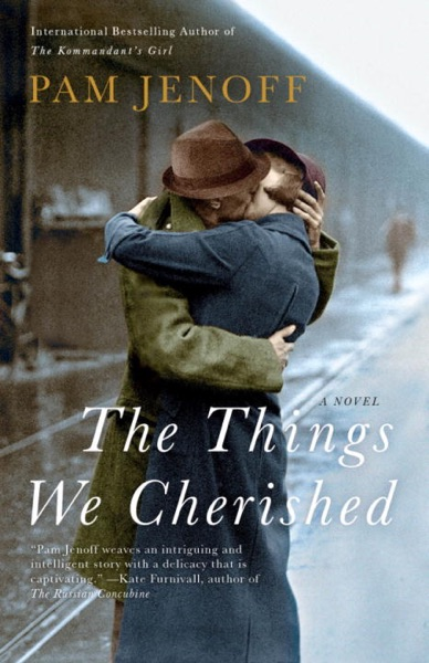 The Things We Cherished - Pam Jenoff book cover