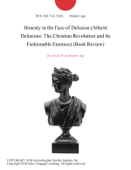 Honesty in the Face of Delusion (Atheist Delusions: The Christian Revolution and Its Fashionable Enemies) (Book Review)