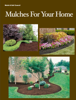 Mulch & Soil Council - Mulches For Your Home artwork