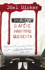 Pravda o afére Harryho Queberta PDF Download