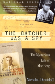 The Catcher Was a Spy book