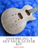 Martin Berka - Assembling A Set-Neck Guitar Kit artwork
