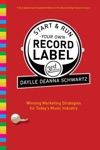 Start And Run Your Own Record Label Third Edition