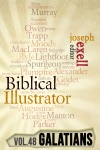 The Biblical Illustrator - Vol 48 - Pastoral Commentary On Galatians