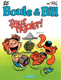 Boule et Bill - tome 26 - Faut Rigoler
