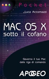 Mac OS X - sotto il cofano Copertina del libro