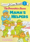 The Berenstain Bears Mamas Helpers