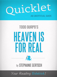 Quicklet on Heaven Is For Real by Todd Burpo book