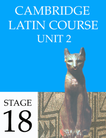 Cambridge Latin Course Unit 2 Stage 18