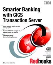 Smarter Banking With CICS Transaction Server