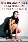 The Billionaires Plaything 2 Bound And Taken MF BDSM Spanking Erotic Short
