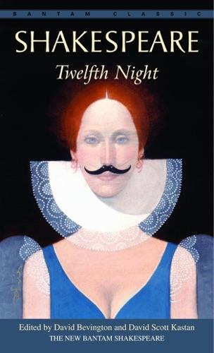 William Shakespeare, David Bevington & David Scott Kastan - Twelfth Night