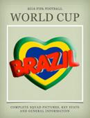 Brazil World Cup 2014 Squad