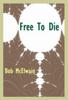 Bob McElwain - Free to Die ilustraciГіn