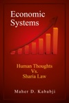 Economic Systems - Human Thoughts Vs Sharia Law