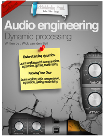 Audio engineering : Dynamic processing