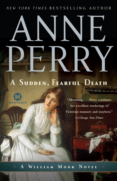 A Sudden Fearful Death By Anne Perry On Apple Books