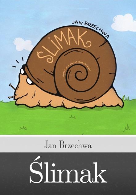 ślimak By Jan Brzechwa On Apple Books