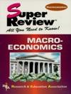 Macroeconomics Super Review