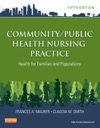 CommunityPublic Health Nursing Practice